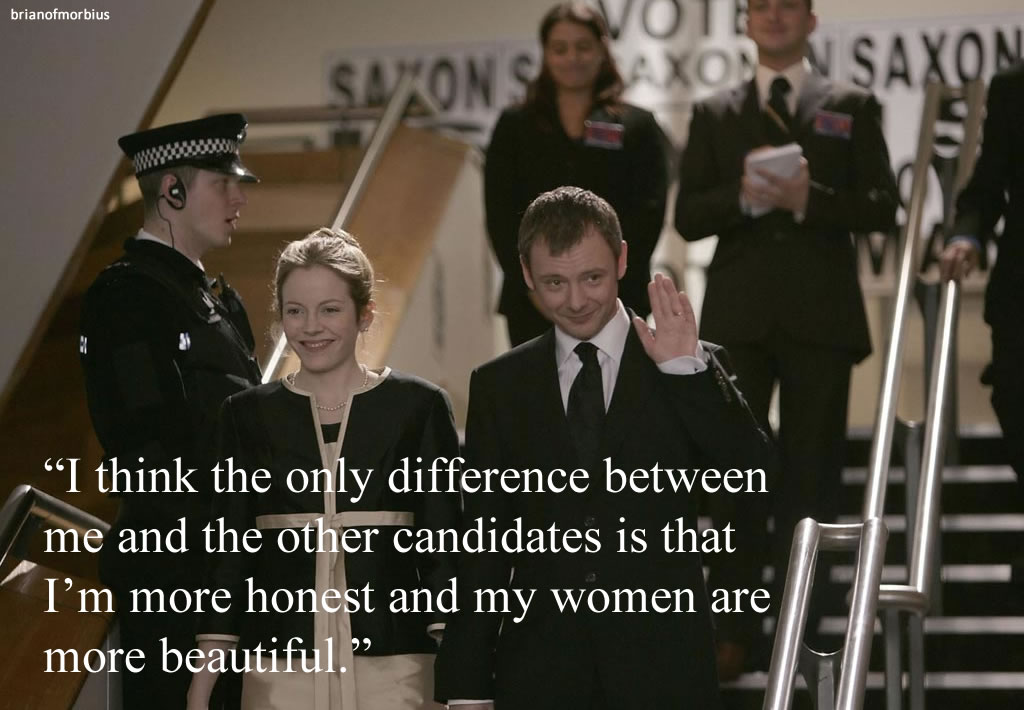 I think the only difference between me and the other candidates is that I'm more honest and my women are more beautiful.