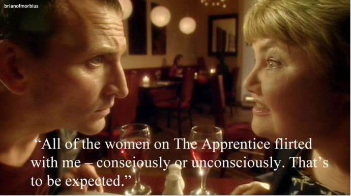All of the women on The Apprentice flirted with me – consciously or unconsciously. That's to be expected.